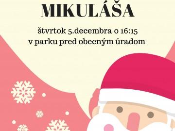 Deti pozor!! Mikuláš už čoskoro príde do našej obce.