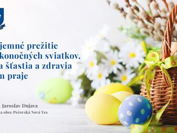 Príjemné a pokojné prežitie veľkonočných sviatkov