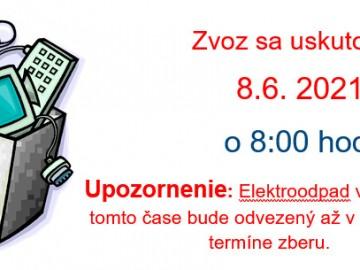 Bezplatný odvozu starých a nefunkčných elektrospotrebičov 08.06.2021